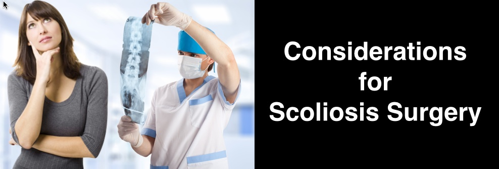 Considerations for Scoliosis Surgery