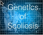 Genetics of Scoliosis