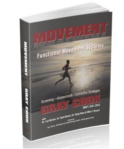 Gray Cook's Text Book on Functional Movement Therapy