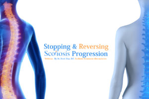 Stopping & Reversing Scoliosis Progression to Reduce Pain & Avoid Surgery